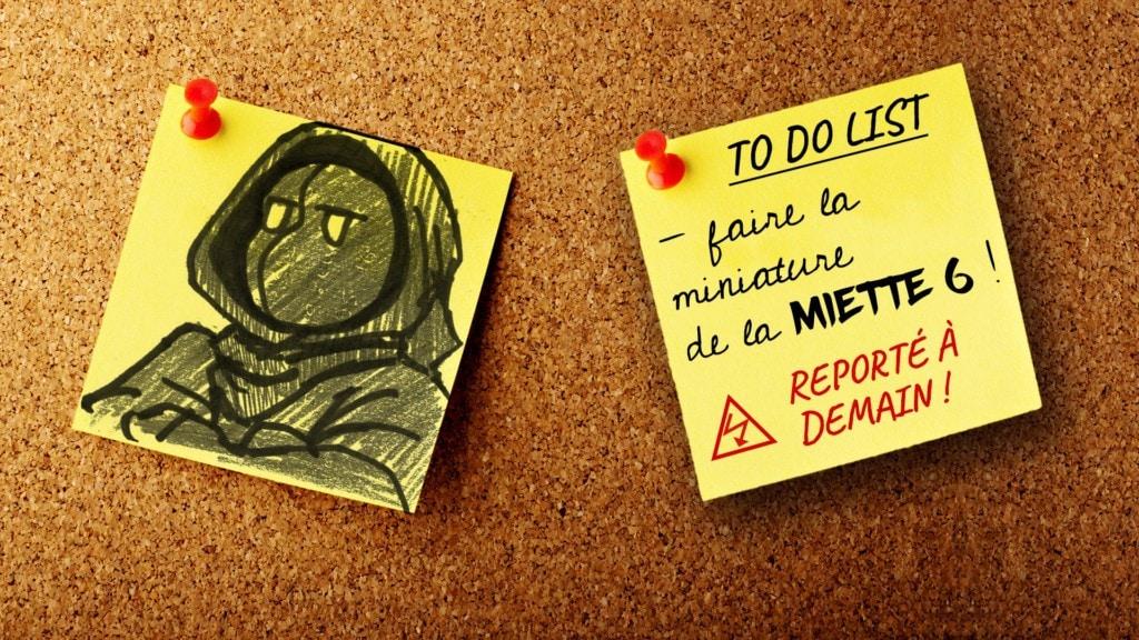 Éboueur Masqué - Miette 6 : Procrastination